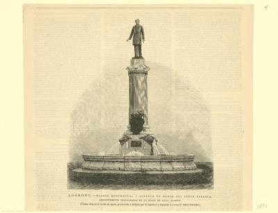 Logroño, fuente monumental y estatua en honor del señor Sagasta recientemente inagurada [Material gráfico] : (última obra de la traída de aguas... dirigida por... Amós Salvador)
