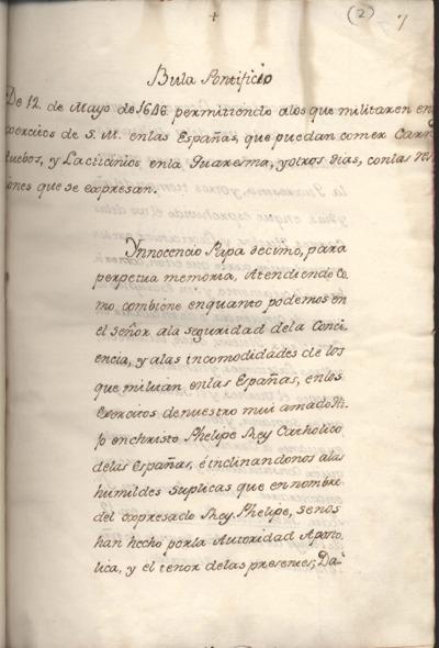 Bula pontificia de 12 de mayo de 1646 permitiendo a los que militasen en los exercitos de S.M. en la Españas, que puedan comer carnes, huebos, y lacticinios en la Quaresma y otros dias ..