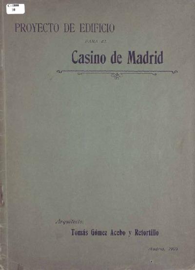 Concurso internacional de proyectos para instalar el Casino de Madrid