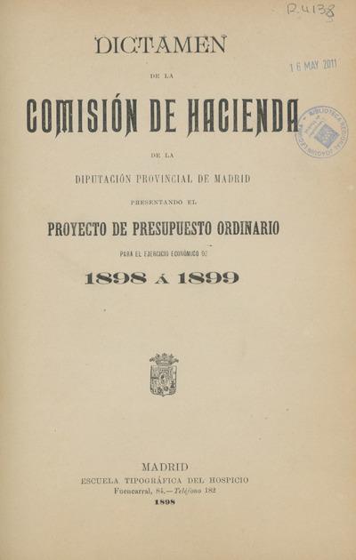 Dictamen de la Comisión de Hacienda de la Diputación Provincial de Madrid presentando el proyecto de presupuesto ordinario para...