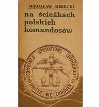 Wstęp do książki Na ścieżkach polskich komandosów