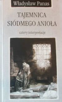 Tajemnica siódmego anioła : Cztery interpretacje