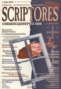 Scriptores Scholarum : kwartalnik wielowartościowy, R. 8 nr 1 (26) 2000 : zeszyt Chrześcijaństwo 2000
