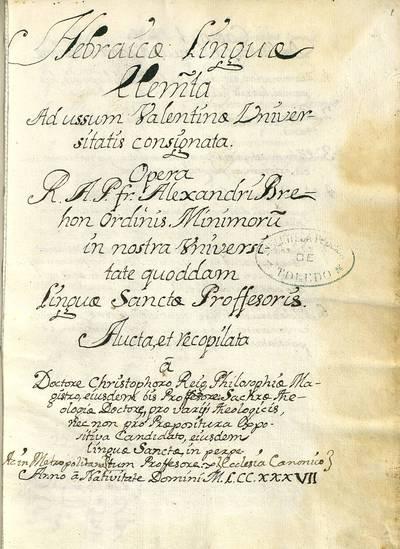 Hebraicae linguae elementa ad ussum Valentinae Universitatis [Manuscrito]