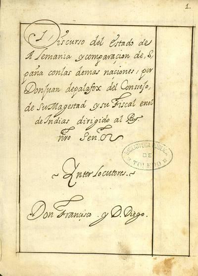 Discurso del estado de Alemania y comparaçion de Spaña con las demas naciones [Manuscrito]