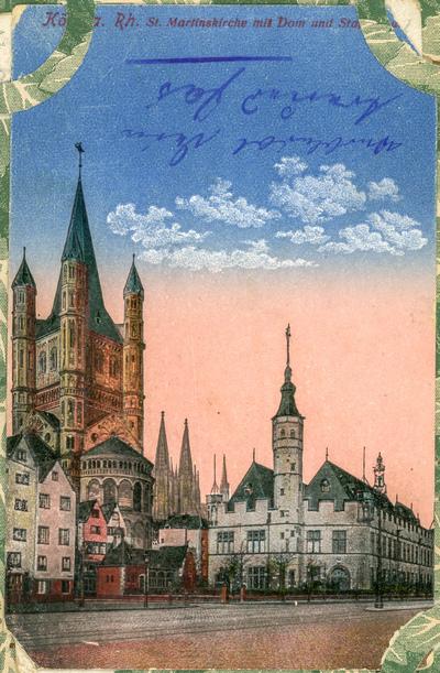 Köln a. Rh. St. Martinskirche mit Dom und Stadtrathaus