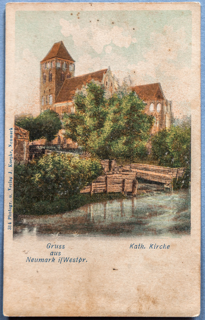 Gruss aus Neumark i/Westpr. Kath. Kirche