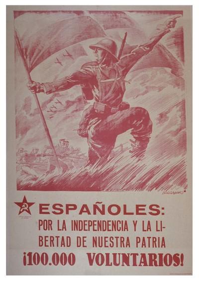 Españoles: por la independencia y la libertad de nuestra patria. ¡100,000 voluntarios!