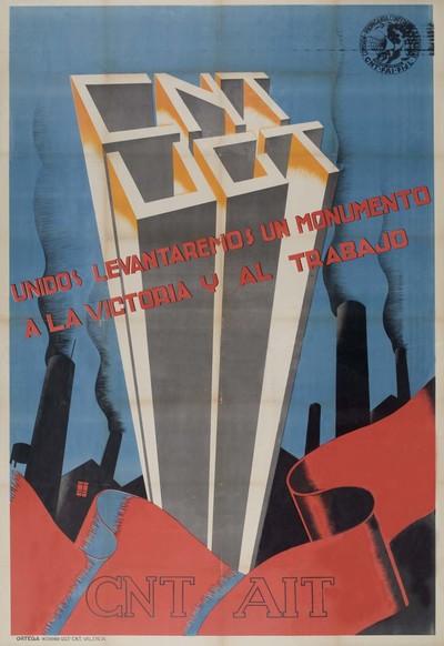 CNT-UGT unidos levantaremos un monumento a la victoria y al trajabo.