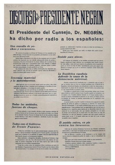 Discurso del Presidente Negrín. El presidente del consejo, Dr. Negrín, ha dicho por radio a los españoles.