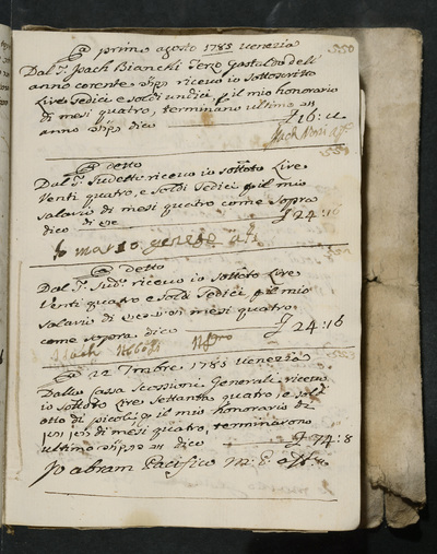Receipts nos. 550-553 : no. 550, 1 August 1785, Isach Norzi acknowledges receiving his four months honorarium from Isach Bianchi, third gastald of the year ; no. 551, same date,  Isach Norzi acknowledges receiving his four months salary from the above ; no. 552, same date, Isach Abboasi acknowledges receiving his four months salary from the above ; no. 553, 22 September 1783,  Abram Pacifico acknowledges receiving his four months honorarium from the Cassa Scossioni generali