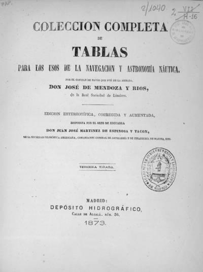 Colección completa de tablas para los usos de la navegación y astronomía náutica