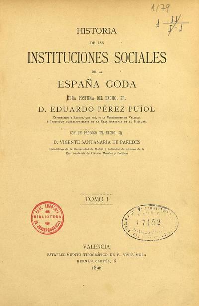 Historia de las instituciones sociales de la España Goda