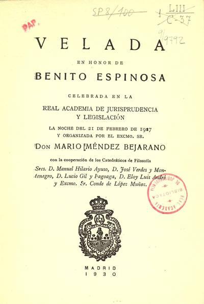 Velada en honor de Benito Espinosa : celebrada en la Real Academia de Jurisprudencia y Legislación la noche del 21 de febrero de 1927
