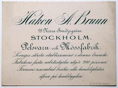 Hakon A. Bruun. Pelsvaru- och mössfabrik, Stockholm