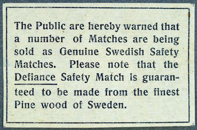 Defiance safety match. The Public are hereby warned...