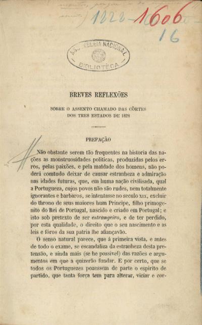 Breves reflexões sobre o assento chamado nas côrtes dos tres Estados de 1828