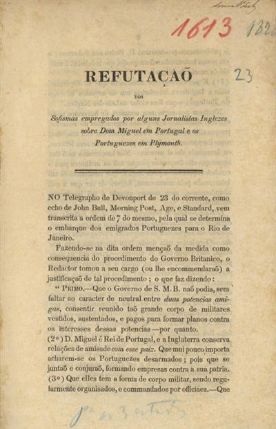 Refutação dos sofismas empregados por alguns jornalistas inglezes sobre Dom Miguel em Portugal e os portuguezes em Plymouth