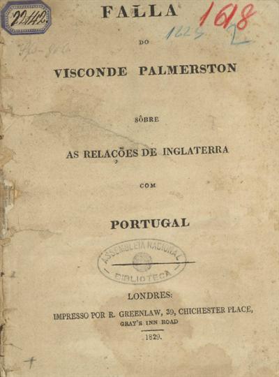 Falla do Visconde Palmerston sôbre as relações de Inglaterra com Portugal