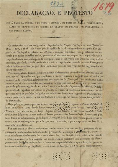 Declaração, e protesto que á face da Europa e de todo o mundo, em nome da nação portugueza, fazem os deputados de cortes emigrados em França, em Inglaterra, e nos Paizes Baixos