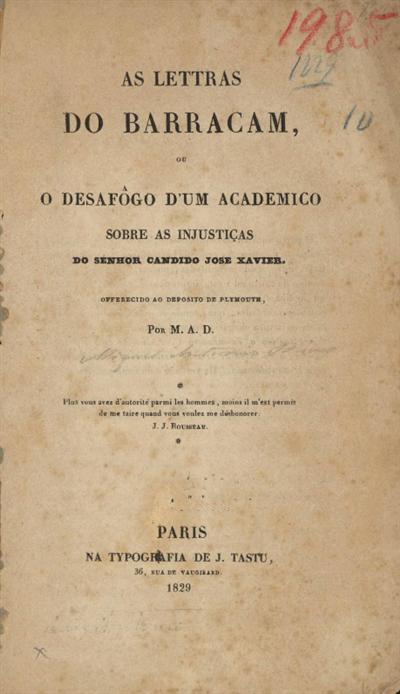 As lettras do Barracam ou o desafôgo d'um academico sobre as injustiças do senhor Candido José Xavier