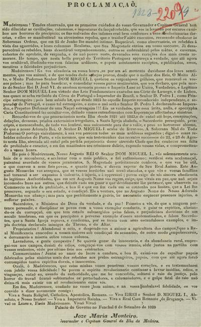 Proclamação: Madeirenses, tendes observado, que os primeiros cuidados do vosso Governador e Capitam General...