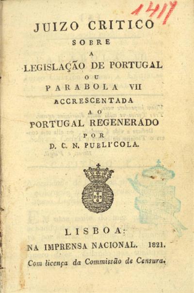 Juizo critico sobre a legislação de Portugal ou parabola VII accrescentada ao Portugal regenerado