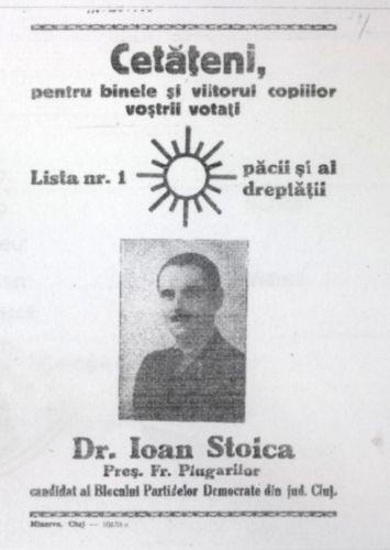 """""""Cetățeni, pentru binele și viitorul copiilor voștri votați SOARELE. Dr. Ioan Stoica preș. Fr. Plugarilor Cluj"""""""