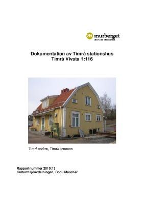 Dokumentation av Timrå stationshus. Timrå socken, Timrå kommun