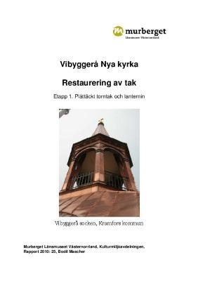 Vibyggerå Nya kyrka, Restaurering av tak. Vibyggerå socken, Kramfors kommun
