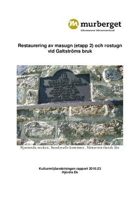 Restaurering av masugn (etapp 2) och rostugn vid Galtströms bruk