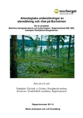 Arkeologiska undersökningar av stensättning och röse på Burholmen
