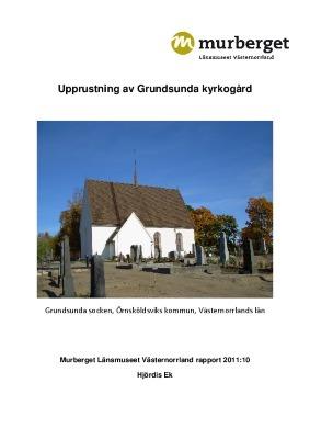 Upprustning av Grundsunda kyrkogård, Grundsunda socken, Örnsköldsviks kommun, Västernorrlands län