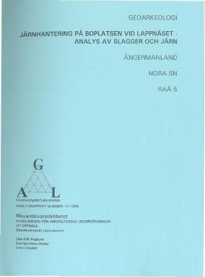 Järnhantering på boplatsen vid Lappnäset. Analys av slagger och järn