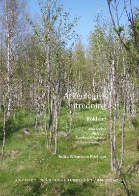 Arkeologisk utredning, Rökland, Alnö socken, Medelpad, Sundsvalls kommun, Västernorrlands län