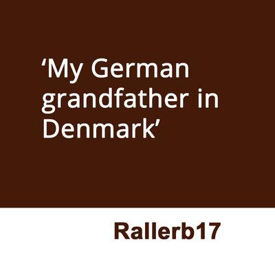 My German grandfather in Denmark