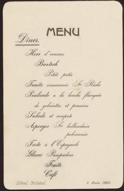 Menu kolacji w Hotelu Bristol w Warszawie z okazji obchodów 40-lecia Szkoły Głównej w Warszawie, w dniu 6 czerwca 1903 r.