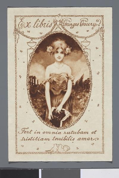 Ex libris Georges Goury. Fert in omnia rutubam et tristitiam terribilis amor