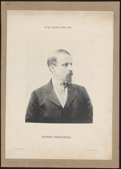 Portret Henryka Sienkiewicza [Druk wydany z okazji jubileuszu pracy twórczej H. Sienkiewicza obchodzonego w dniu 22 grudnia 1900 r.]