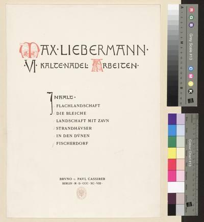 Strona tytułowa cyklu: Max Liebermann. VI Kalte-Nadel Arbeiten, egzemplarz 49/50