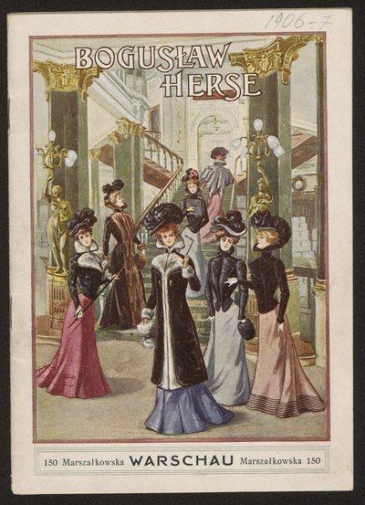 Katalog Domu Mody Bogusław Herse w Warszawie na sezon 1906/1907, w jęz. niemieckim
