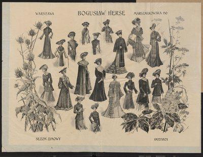 Modele ubiorów damskich Domu Mody Bogusław Herse w Warszawie na sezon zimowy 1902/1903 (nry kat. 1-19)