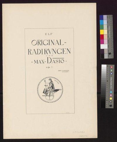 Elf Original-Radirungen von Max Dasio: Eros, Allsieger im Kampf, Op. I