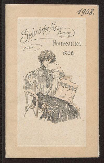 Katalog ubiorów damskich domu mody Gebrüder Mosse w Berlinie na 1908 r.