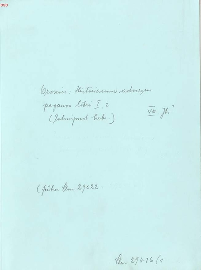 Historia adversus paganos (Palimpsest) - BSB Clm 29416(1