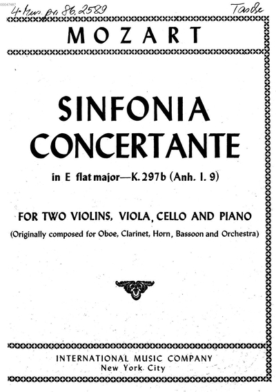 Sinfonia concertante in E flat major :K 297b (Anh. 1.9) ; for 2 violins, viola, cello and piano ; (originally composed for oboe, clarinet, horn, bassoon and orchestra)