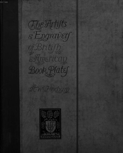 Artists and engravers of British and American book plates :a book of reference for book plate and print collectors
