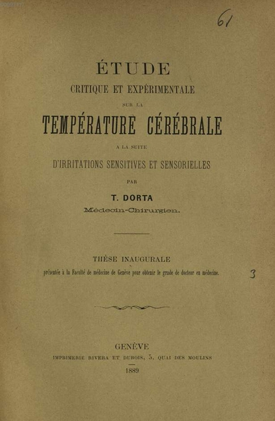 Étude critique et expérimentale sur la température cérébrale à la suite d'irritations sensitives et sensorielles :Inaug. Diss.