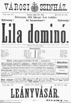 Lila dominó operette 3 felvonásban - írta Gatti és Jenbach - fordította Mérei Adolf - zenéjét szerzé Charles Cuvillier - rendező Kassay Károly - karnagy Mártonfalvy György