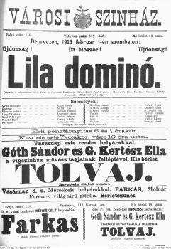 Lila dominó operette 3 felvonásban - írta Gatti és Fenbach - fordította Mérei Adolf - zenéjét szerzé Charles Cuvillier - rendező Kassay Károly - karnagy Mártonfalvy György